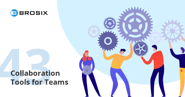 Collaboration Tools to Keep Teams in Sync and on Task