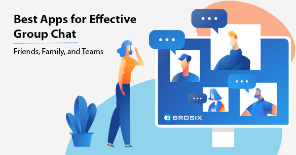 Best Apps for Effective Group Chat (Friends, Family, and Teams)