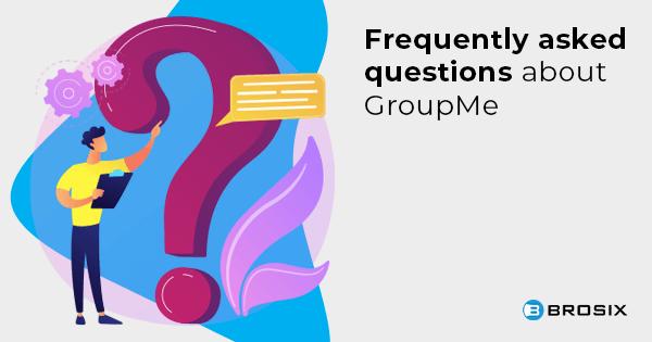 FAQ - Group Me