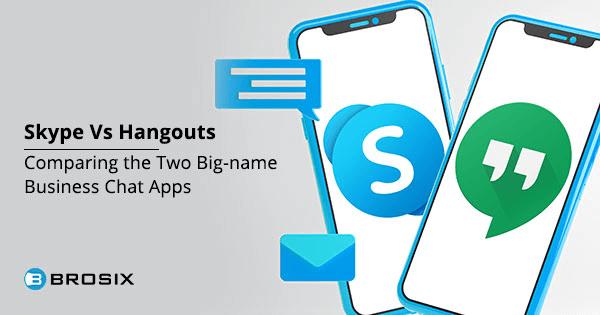 Skype Vs Hangouts