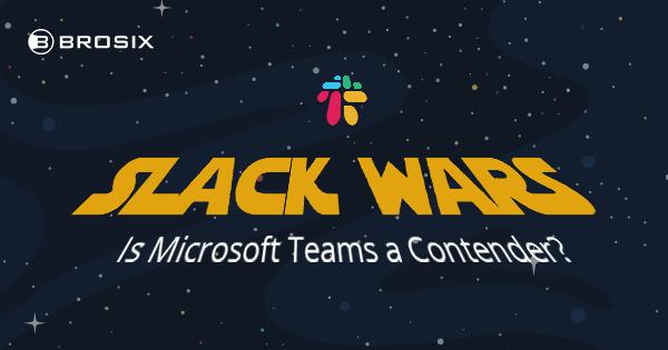 Slack vs. Teams